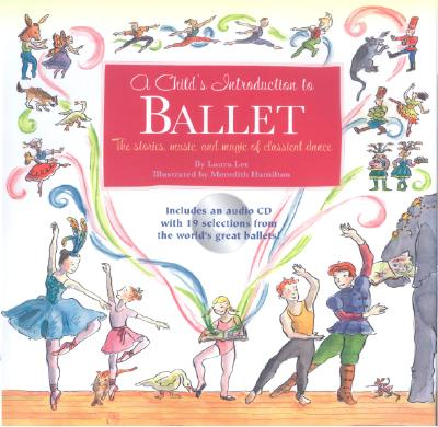 A Child's Introduction to Ballet By Lee, Laura/ Hamilton, Meredith (ILT)
